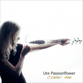 New album release: COVER ME by Ute Passionflower